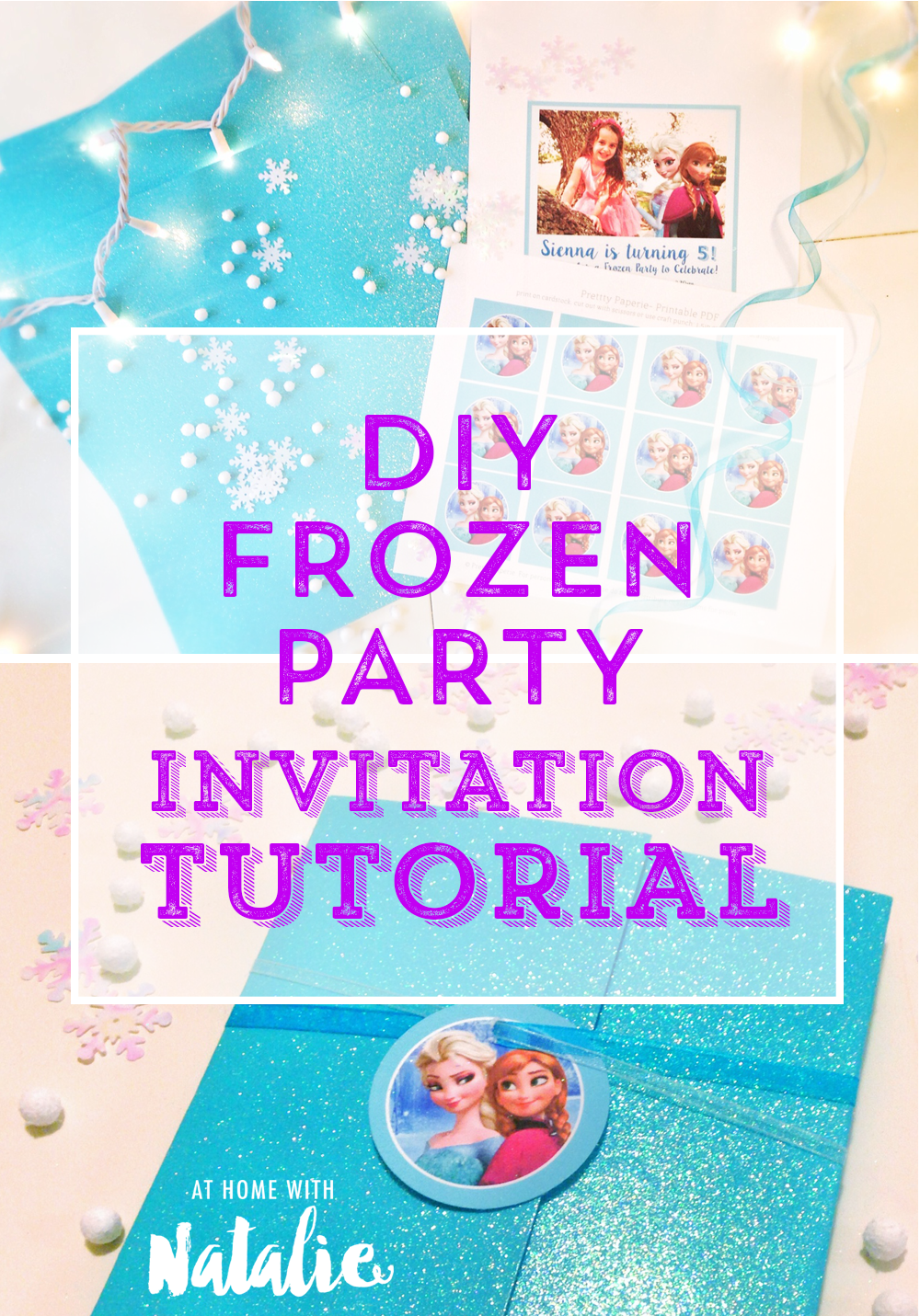 DIY Frozen Party Invitation TUTORIAL-Free Printable! – At Home With ...