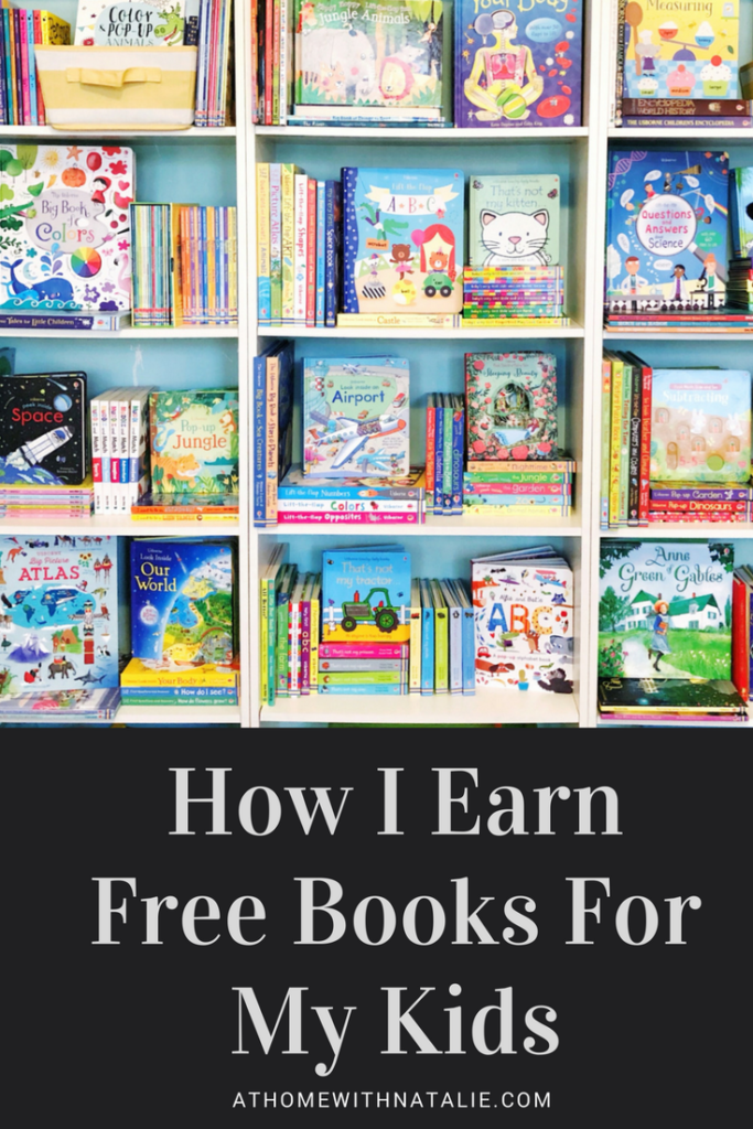 http://www.athomewithnatalie.com/wp-content/uploads/2018/02/How-I-EarnFree-Books-For-My-Kids-ATHOMEWITHNATALIE-683x1024.png