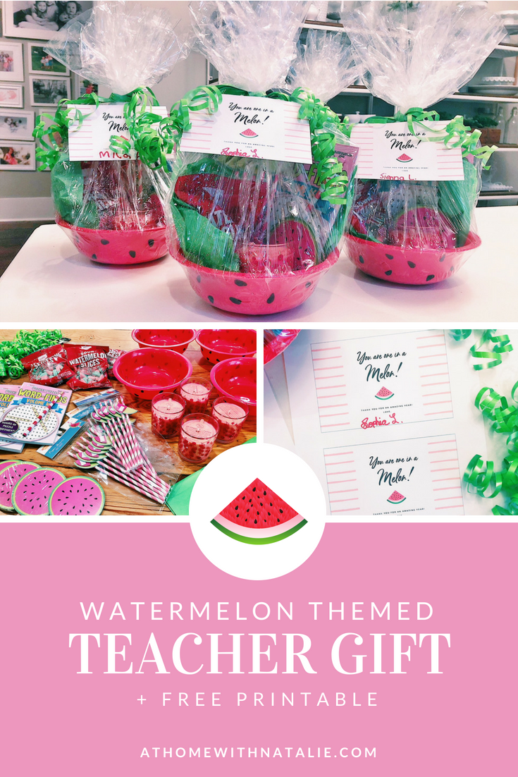 Watermelon themed teacher gift free printable at home with natalie i created a printable that you can download for free and use too keep on reading for all the details on this easy diy teacher gift negle Image collections